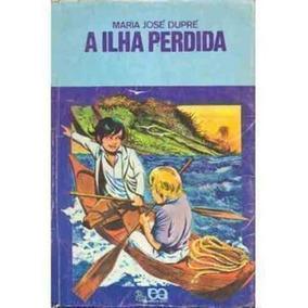 Livro A Ilha Perdida Maria José Dupré