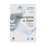 6be53a43524 Livro - Cosmiatria E Laser Prática No Consultório Médico -