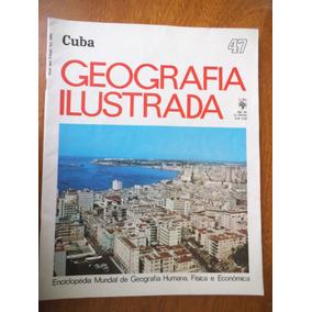 Revista Geografia Ilustrada Cuba Nº 47