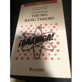 Libro La Filosofía De The Big Bang Theory. Bazinga. Dean A K