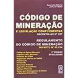 Código De Mineração E Legislação Complementar
