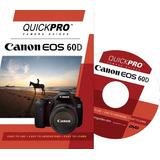 Canon 60d Dvd Instructivo De Quickpro Cámara Guías