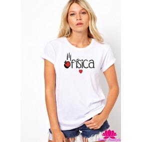 Camisa Personalizada Física Feminina Profissão Professora da75872a88060