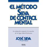 Metodo Silva De Control Mental
