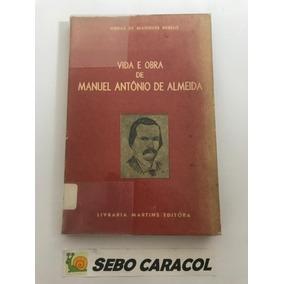 Livro (autografado) Vida E Obra De Manuel Antônio De Almeida