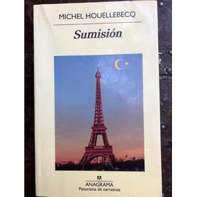 Sumisión. Michel Houellebercq. Anagrama