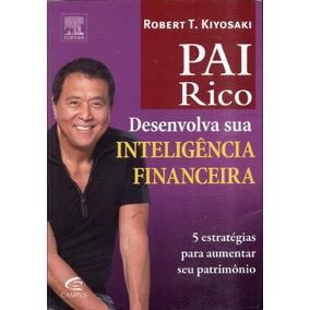 Livro Pai Rico - Desenvolva Sua Inteligência Financeira