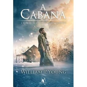 A Cabana Capa Filme William P. Young Livro Novo Frete 10,00