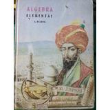 Algebra Elemental De Baldor