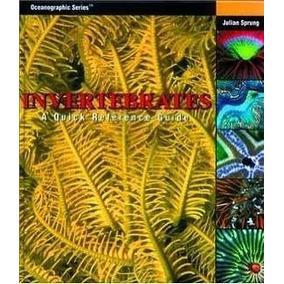 Livro Invertebrates A Quick Reference Guide Tlf