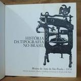 História Da Tipografia No Brasil