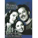 Dvd Nosotros Los Pobres Pedro Infante Nuevo Envio Inmediato
