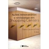 Acoes Renovatorias E Revisionais Em Shopping Centers - Sarai