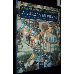 Col. Grandes Imp. E Civiliz. - Europa Medieval 1 E 2