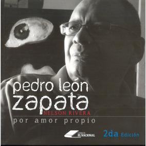 Zapata Por Amor Propio / Nelson Rivera