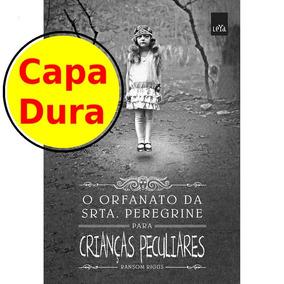 Livro Capa Dura Orfanato Srta. Peregrine Crianças Peculiares