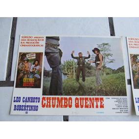 Cartaz Foto Orig.filme Leo Canhoto Robertinho Chumbo Quente