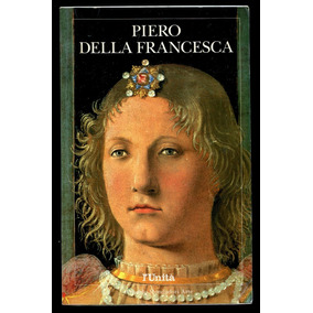 Piero Della Francesca Biografia, Obras- Frete Grátis- L.2049