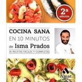Libro Cocina Sana En 10 Minutos Nuevo Envío Gratis