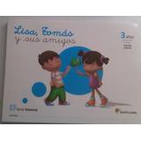 Libros De Lisa, Tomass Y Sus Amigos 2,3,4 Y 5 Años