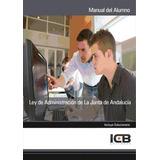 Ley De Administración De La Junta De Andalucía(libro Derecho