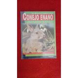 Libro Físico De Conejo Enano