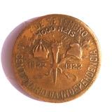 Moeda 1000 Reis - Centenário Da Independência 1822-1922