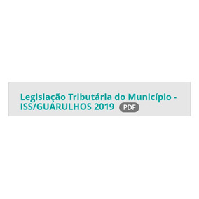 Legislacao Tributaria Iss Guarulhos - Ss - Pdfs