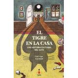 El Tigre En La Casa - Carl Van Vechten