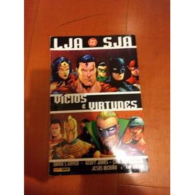Liga Da Justiça/ Sociedade Da Justiça: Vícios E Virtudes