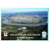 Cartão Postal Porto União (sc) / União Da Vitória (pr) 3 Uni