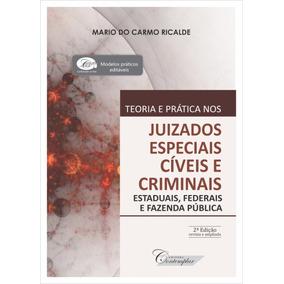 Teoria E Prática Nos Juizados Especiais Cíveis E Criminais