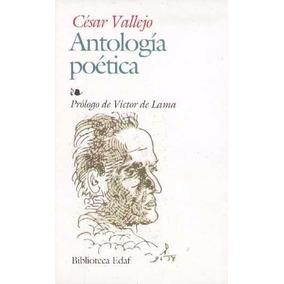 Antologia Poetica. César Vallejo