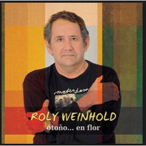 Otoño En Flor Cd De Roly Weinhold