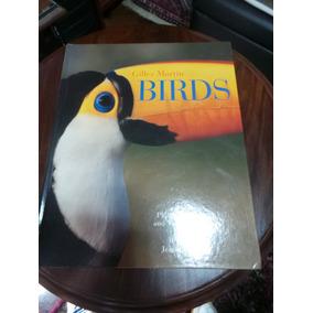 Livro Sobre Pássaros Gilles Martin Birds Importado