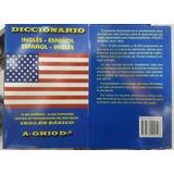 Diccionario Inglés Español, Español Inglés. A Ghio D.
