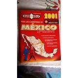 Guia Roji 2001 Mexico Y E.u.de America