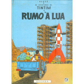 *sll* Gibi Tintim - Rumo Á Lua - Capa Dura Editora Record