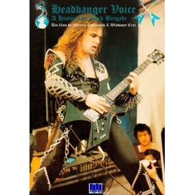 Documentário Headbanger Voice+ Revista Rock Brigade Especial