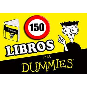 Megacoleccion 150 Libros Para Dummies