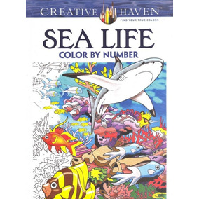 Sea Life Color By Number - Creative Haven - Dover Publicatio