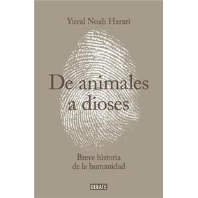 Libro De Animales A Dioses De Yuval Noah Harari