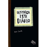 Libro Nuevo Destroza Este Diario. Keri Smith