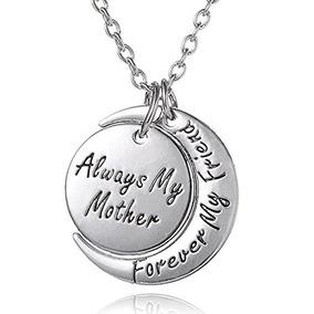 X26 39 Siempre Mi Madre Para Siempre Mi Amigo X26 39 Collar