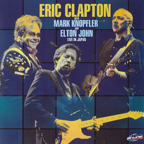Eric Clapton With Mark Knopfler And Elton John Live In Japan