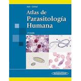 Libro De Medicina: Atlas De Parasitología Humana. Pdf