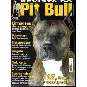 Revista Do Pit Bull Ano 3 Nº 17 Taz, 10 Anos E Campeão