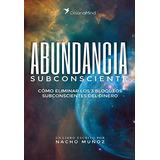 Abundancia Subconsciente - Nacho Muñoz (di Gi Tal)
