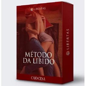 Método Da Libido -caio Cesar 100% Completo Original E Bônus