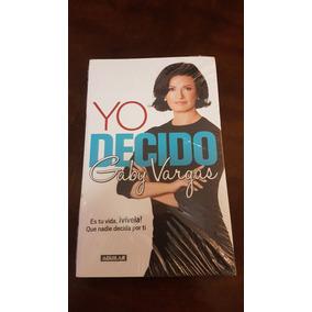 Yo Decido Gaby Vargas